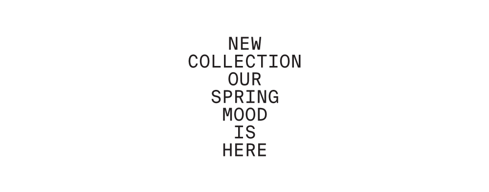 New Collection Our spring Mood Is Here